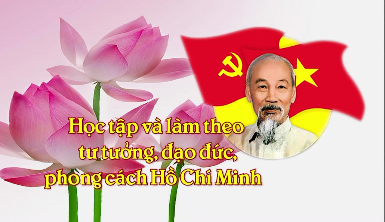 Học tập và làm theo tư tưởng, đạo đức, phong cách Hồ Chí Minh